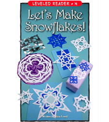 Let's Make Snowflakes!