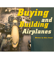 Buying and Building Airplanes