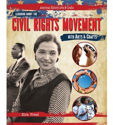 Learning About the Civil Rights Movement