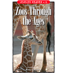 Zoos Through the Ages